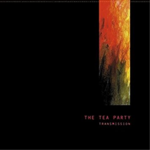 Tea Party - Transmission